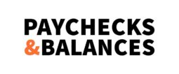 Paychecks and Balances